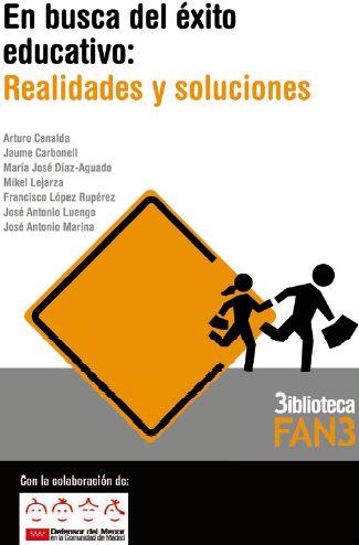 EN BUSCA DO ÉXITO EDUCATIVO: REALIDADES E SOLUCIÓNS